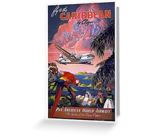 Fly to the Caribbean! Greeting Card