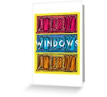 Windows Prime  Greeting Card