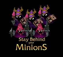 Stay behind your Minions! by sakha