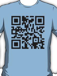QR Code Shirt - But, Aren't We All? T-Shirt