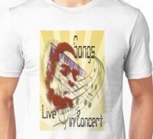 Songs live in concert Unisex T-Shirt