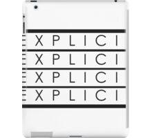 Explicit iPad Case/Skin