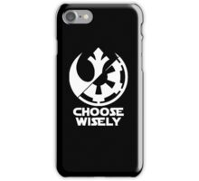 Star Wars: Choose Wisely iPhone Case/Skin