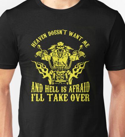 Biker-  I'll Take Over Unisex T-Shirt