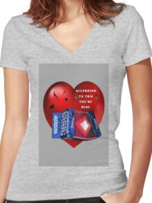 *•.¸♥¸.•*ACCORDION TO THIS YOU'RE MINE*•.¸♥¸.•* Women's Fitted V-Neck T-Shirt