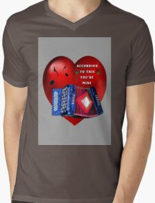 *•.¸♥¸.•*ACCORDION TO THIS YOU'RE MINE*•.¸♥¸.•* Mens V-Neck T-Shirt