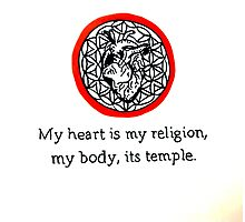 My heart is my religion, my body it's a temple Photographic Print