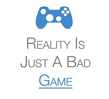 Gamers : Reality Is Just A Bad Game by KenXyro