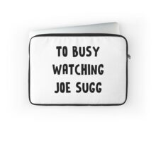 TOO BUSY JOE SUGG Laptop Sleeve