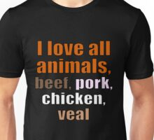 I Love all Animals Unisex T-Shirt