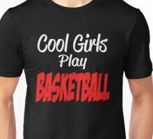 Cool girls play basketball Unisex T-Shirt