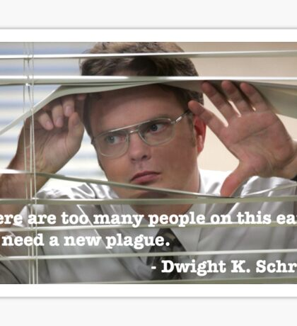 Dwight Schrute Quote Sticker