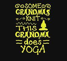 Grandma Does Yoga Unisex T-Shirt