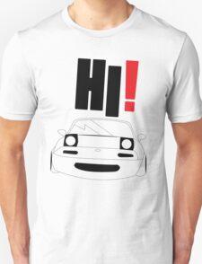 HI Miata! Unisex T-Shirt