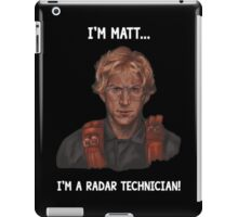 I'm Matt... iPad Case/Skin