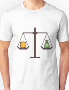 compare time and money T-Shirt