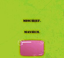 Mischief. Mayhem. by Film & Game Merch from The Movie Sleuth