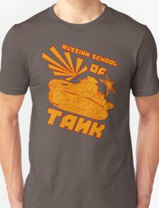 Russian Tank school of Tank. Unisex T-Shirt