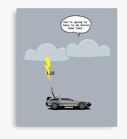 Back to the Future - 1.21 GW Canvas Print