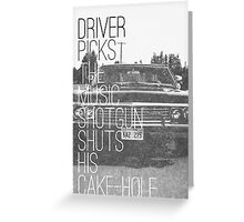 Driver picks the music... Greeting Card