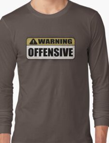 WARNING: Offensive - As seen in Lockout Long Sleeve T-Shirt