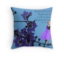 BECAUSE HE HATH KNOWN MY NAME -SCRIPTURE THROW PILLOW Throw Pillow