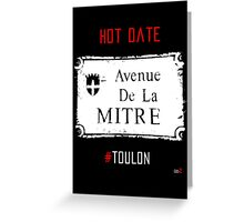 Toulon city Mitre forever Greeting Card