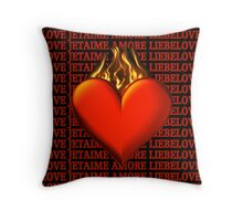 BURNING LOVE THROW PILLOW-SEND IT TO THE ONE U LOVE Throw Pillow