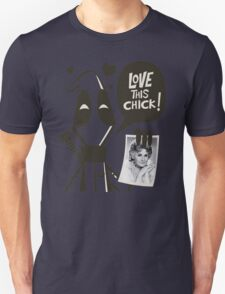 Love this chick T-Shirt