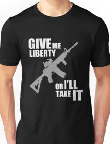 give me liberty Unisex T-Shirt