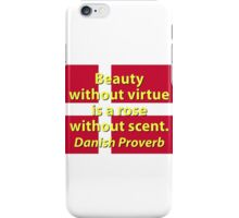 Beauty Without Virtue iPhone Case/Skin