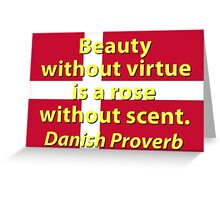 Beauty Without Virtue Greeting Card