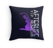 Afterlife VIP nightclub Throw Pillow