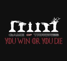 You Win Or You Die by IvaIvanovaART