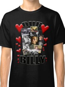 OUR BILLY Classic T-Shirt