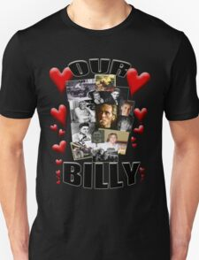 OUR BILLY Unisex T-Shirt