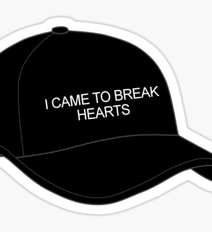 HIPSTER :: I CAME TO BREAK HEARTS Sticker