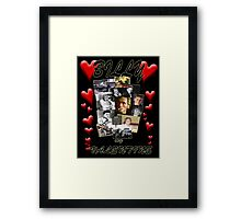 Billy my Valentine Framed Print