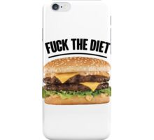 FUCK THE DIET-WHITE iPhone Case/Skin