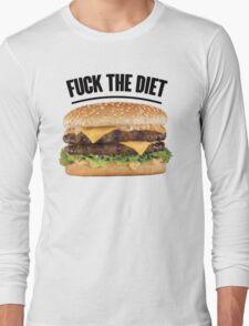 FUCK THE DIET-BLACK Long Sleeve T-Shirt