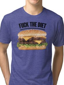 FUCK THE DIET-BLACK Tri-blend T-Shirt