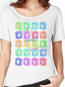 Dance Dance Dance Women's Relaxed Fit T-Shirt