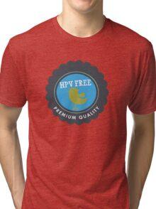 HPV Free Tri-blend T-Shirt