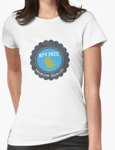 HPV Free Womens Fitted T-Shirt