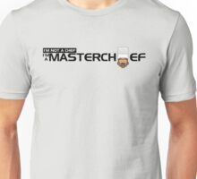 Halo - MasterChef Unisex T-Shirt