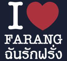 I Love (Heart) Farang One Piece - Short Sleeve
