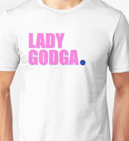 LADY GODGA Unisex T-Shirt