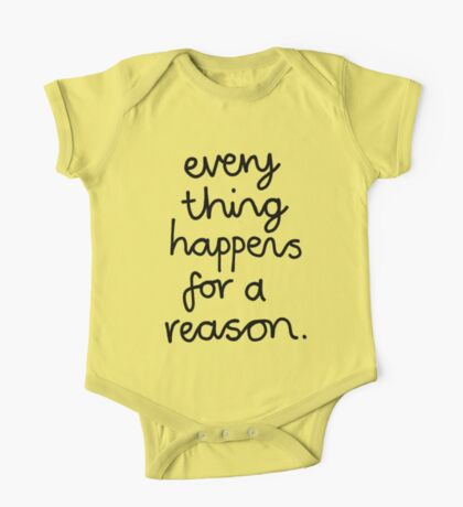 Everything Happens For A Reason One Piece - Short Sleeve