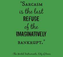 Sarcasm Quote - City of Bones One Piece - Short Sleeve