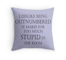 Outnumbered (large print) Throw Pillow